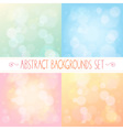 Abstract backgrounds with bokeh colorful set vector image