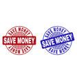 grunge save money textured round stamp seals vector image vector image
