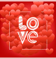 happy valentines day greeting greeting card with vector image vector image