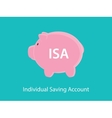 isa individual saving account concept with piggy vector image vector image