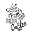 hand lettering quote with sketches for coffee shop vector image