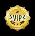 vip golden label premium medal vector image vector image