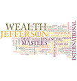 lakeycia jefferson on wealth masters text vector image vector image