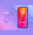 sign up screen clean mobile ui design concept vector image