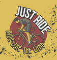 trendy vintage t shirt ride like wind slogan vector image vector image