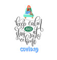 keep calm and stay at home - hand lettering vector image vector image