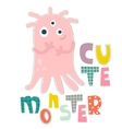 Monster character design for baby fashion Ts-hirt vector image vector image
