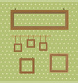 set of wooden decorated frames hanging on the vector image