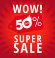 wow super sale label concept vector image