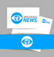 breaking news logo template vector image vector image
