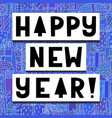 cute greeting card happy new year vector image