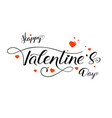 happy valentines day calligraphy in vintage style vector image vector image