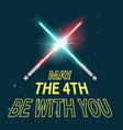 may the 4th holiday vector image
