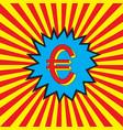 euro icon in pop art explosion vector image vector image