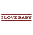 I Love Baby Watermark Stamp vector image vector image