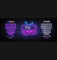 tv chat neon sign chat robot template neon vector image vector image
