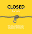 bright abstract background text closed banner on vector image