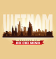 ho chi minh vietnam city skyline silhouette vector image vector image