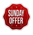 sunday offer label or sticker vector image vector image