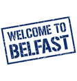 welcome to belfast stamp vector image vector image