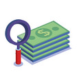 search magnifying glass with money vector image