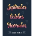 Trendy hand lettering set of autumn months Pied vector image vector image