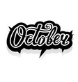 word october lettering vector image vector image