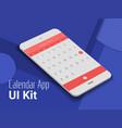 Calendar mobile app UI smartphone mockup vector image vector image
