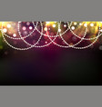 christmas shining background with garlands lights vector image vector image