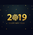happy new year 2019 greeting card with numbers vector image vector image