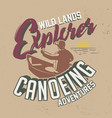 wild lands explorer canoeing adventures graphic vector image