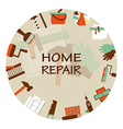 Home repair emblem Working tools icons vector image vector image