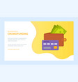 crowdfunding project with purse full banknotes vector image vector image