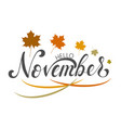 november lettering typography on vector image vector image