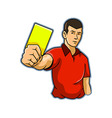 Referee Raise Yellow Card vector image