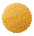 golden international medal stamp vector image vector image