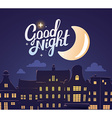 silhouette of close up night city landsca vector image vector image