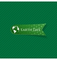 Earth Day realistic green paper Label vector image