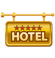 hotel signboard vector image