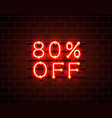 neon 80 off text banner night sign vector image vector image