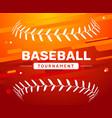 baseball flyer poster template tournament vector image vector image