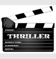 thriller clapperboard vector image vector image