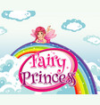 font design for word fairy princess with fairy on vector image vector image