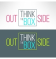think outsite the box inspirational vector image vector image