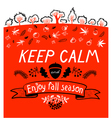 Keep calm and enjoy autumn inspirational quote vector image vector image