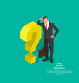 businessman leans on a question mark vector image