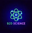 eco science neon label vector image vector image