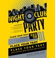 poster for a music dj party in nightclub vector image