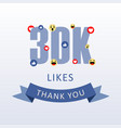 30k likes thank you number with emoji and heart vector image vector image