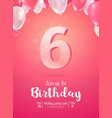 celebrating 6 years birthday 3d vector image vector image